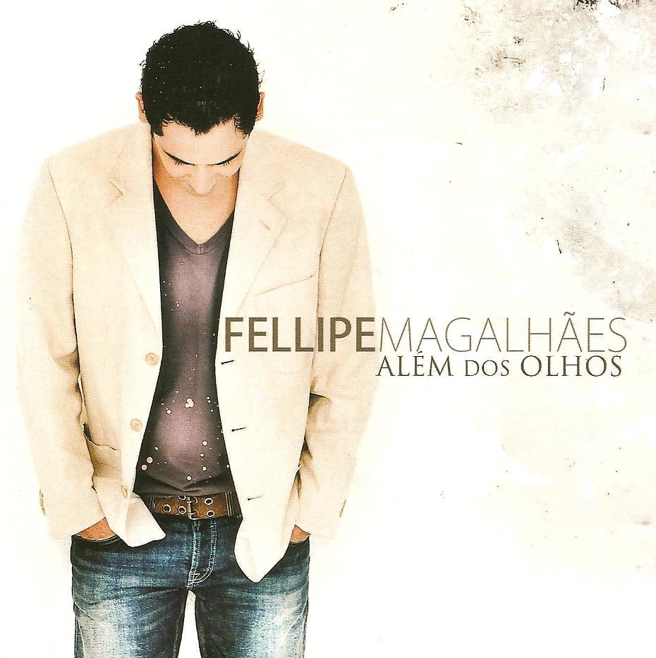 capa Baixar CD Felipe Magalhães   Além dos Olhos 2011